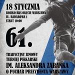Relacja Foto i Video z 61. Turnieju im. Aleksandra Zaranka - RKS Okęcie Warszawa