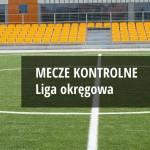 Sparingi zespołów Ligi Okręgowej - Warszawa II