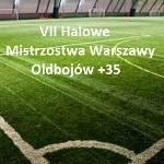 VII halowe Mistrzostwa Warszawy Oldboji